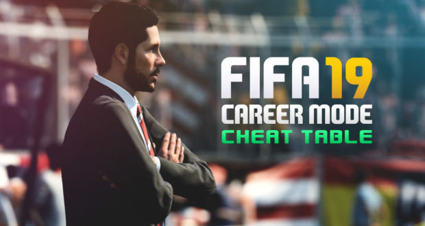 FIFA 19 - Career Mode Cheat Table |